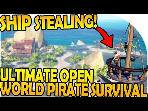 NEW, ULTIMATE Open World PIRATE SURVIVAL GAME - SHIP STEALING - Sea of Thieves Beta Gameplay Part 1