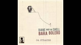 Diane And The Shell - Strauss [album version]