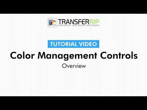 TransferRIP Part 5 #2   Overview - Color Management