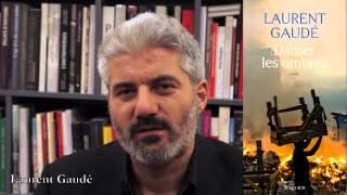 """Laurent Gaudé, à propos de """"Danser les ombres"""" #RentréeLittéraire"""