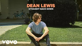 Dean Lewis - Straight Back Down (Official Audio)