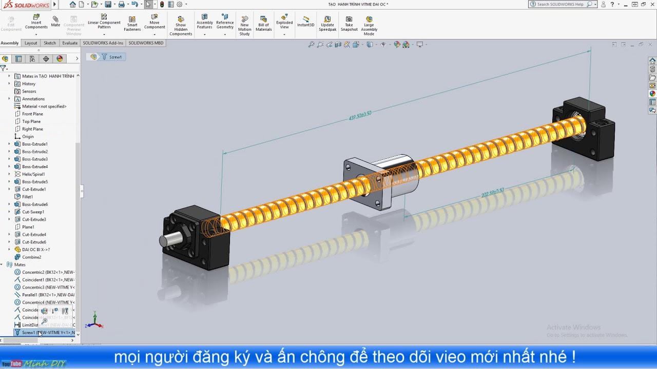 [DIY CNC – SolidWorks 2018] 07. Ràng Buộc Đai Ốc Chuyển Động Tịnh Tiến Trên Vitme Bi