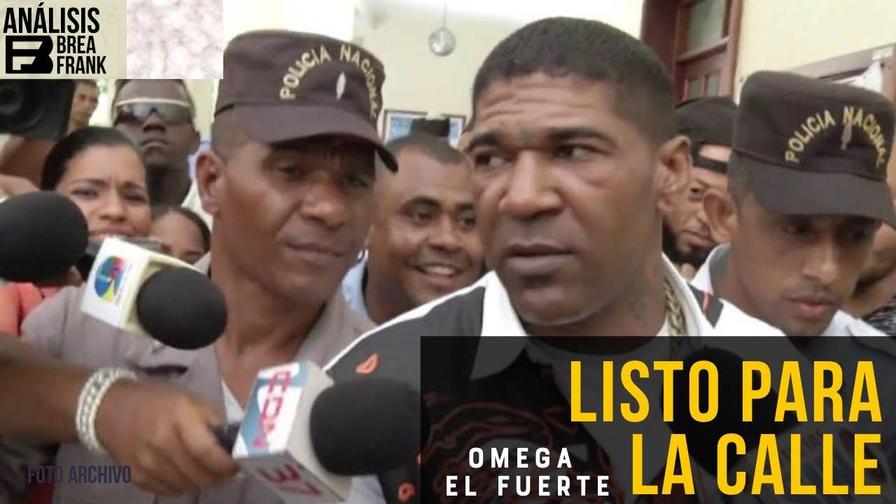 """OMEGA EL FUERTE""""  LISTO para salir de la CARCEL. Sus abogados solicitarán  libertad- 2018"""