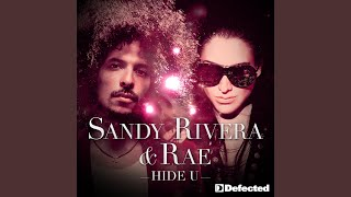 Play Hide U (Sandy Rivera Club Mix)