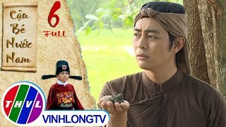 THVL | Cổ tích Việt Nam: Cậu bé nước Nam - Tập 6