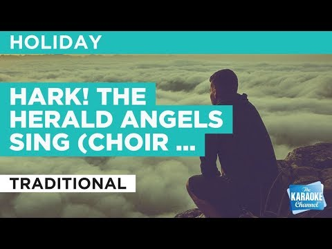 Hark! The Herald Angels Sing (Choir version) in the style of Traditional | Karaoke with Lyrics