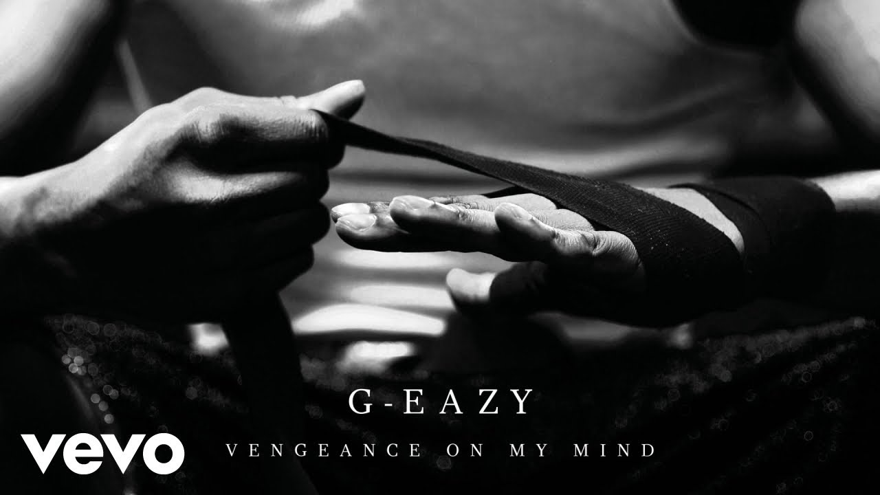 G-Eazy - Vengeance On My Mind (Official Audio) ft. Dana