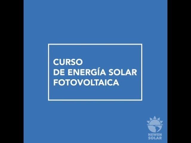 CURSO ENERGIA SOLAR NEWEN SOLAR ENERO 2019