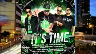 Gbran y Malak Ft Guelostar - It's Time (Prod By Dj Yelkrab Aksel, Pagoda)