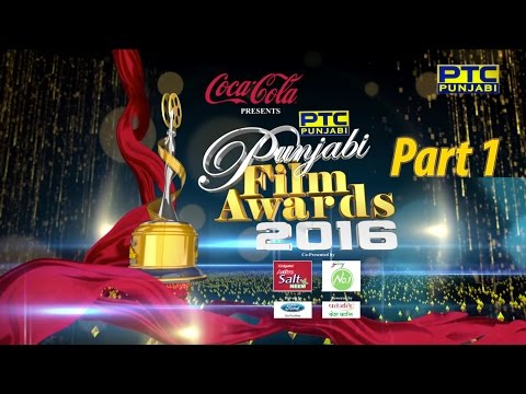 PTC Punjabi Film Awards 2016 | Part 1 of 3 | Full Event | PTC Punjabi