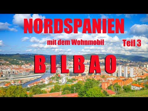 Bilbao mit dem Wohnmobil, NORDSPANIEN Teil 3, Reisebericht