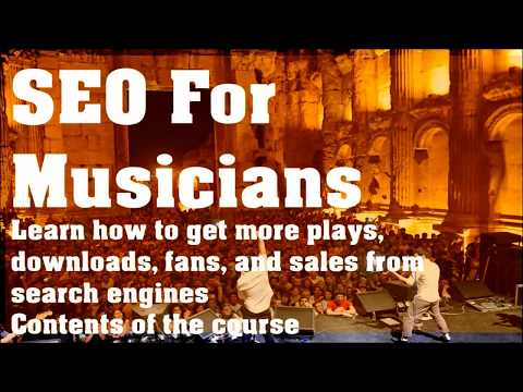 SEO for Musicians Chapter 00: Learm how promote your   music with search engines