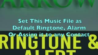 Arrow Ringtone and Alert