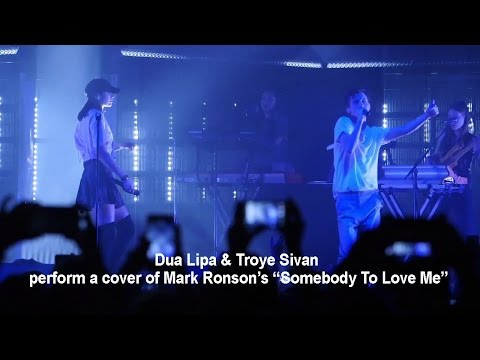 "Dua Lipa & Troye Sivan perform a cover of Mark Ronson's ""Somebody To Love Me"" (LYRICS)"