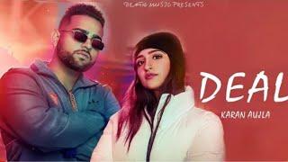 Deal (Full Song) | Karan Aujla | Deep Jandu | Latest Punjabi Songs 2020