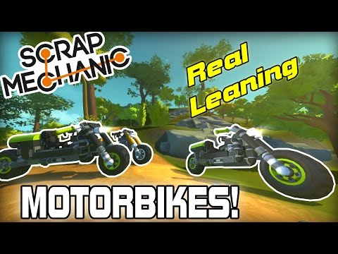 Realistic Leaning Sport and Drift Motorbikes! (Scrap Mechanic #124)