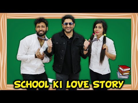 SCHOOL KI LOVE STORY Ft. ARSHAD WARSI | FRAUD SAIYYAN | BakLol Video |