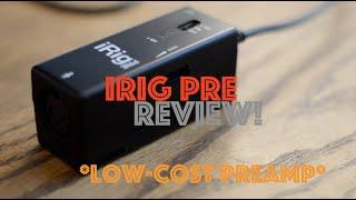 iRig Pre Review! Cheapest Phantom Powered Mic Preamp!