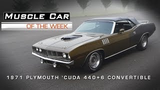Muscle Car Of The Week Video #19: 1971 Plymouth 'Cuda 440-6 Convertible