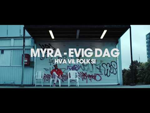 Myra - Evig dag | Hva vil folk si | Offisiell video