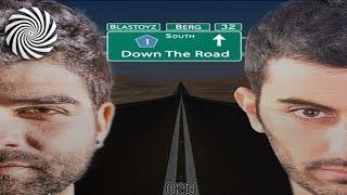 Berg & Blastoyz - Down The Road (Free Download)