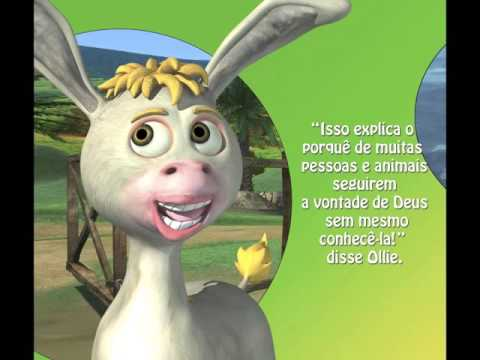 Tales of Donkey Ollie  in Portuguese for Brazil, Mozambique and Portugal