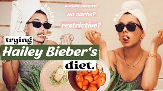 TRYING HAILEY BIEBER&#39S DIET  how restrictive is the supermodel life?