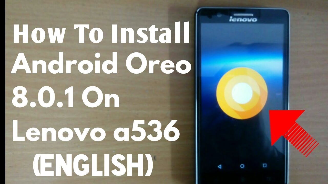 Android Oreo 801 Update In Lenovo A536English With Proof Suryam