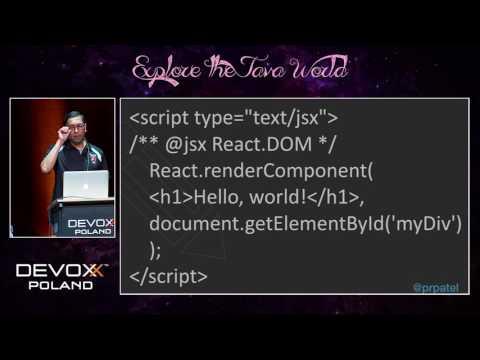 Devoxx Poland 2016 - Pratik Patel - React.js: A Modern Web Framework