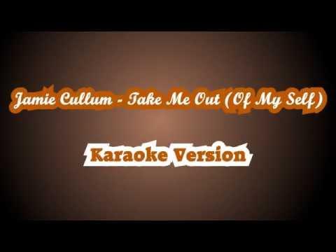 Take Me Out (Of My Self) - Jamie Cullum KARAOKE ◄[TheKaraokeManHD®]►