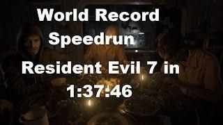 Resident Evil 7 - World Record Speedrun - 1:37:48 - NG+