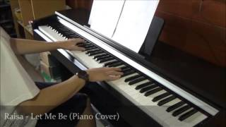 Raisa - Let Me Be (Piano Cover) - Stafaband