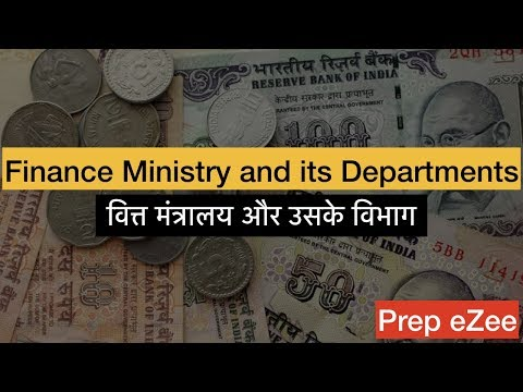 economy-4-1-finance-ministry-and-its-departments-वित्त-मंत्रालय-और-उसके-विभाग