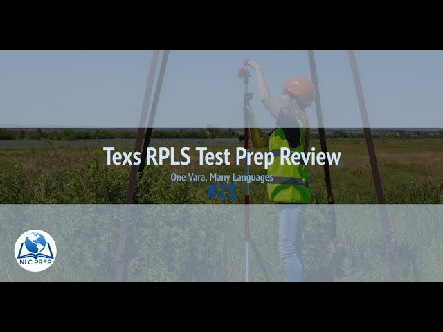 Texas RPLS Test Prep Review #21: One Vara, Many Languages