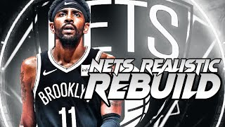 """""""Better Without Kyrie"""" Brooklyn Nets Realistic Rebuild! NBA 2K20"""