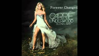 Carrie Underwood - Forever Changed Full Version