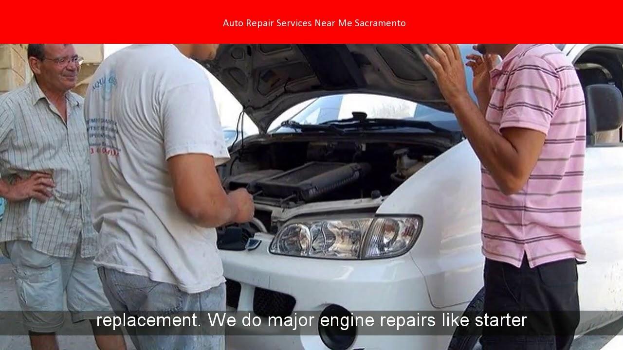 Auto Repair Services Near Me Sacramento - YouTube