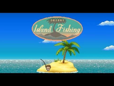 Fishing desert island fishing for Desert island fishing
