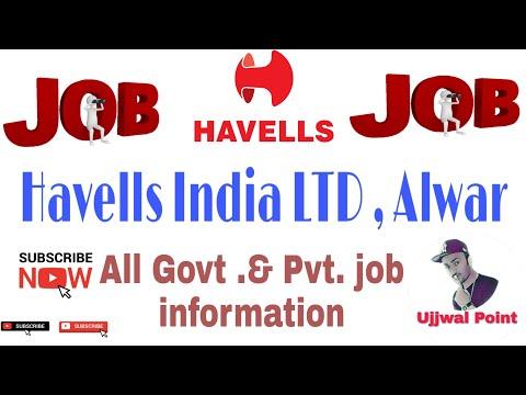 Havells India LTD, Alwar (Raj.)    Job Campus    Good Salary