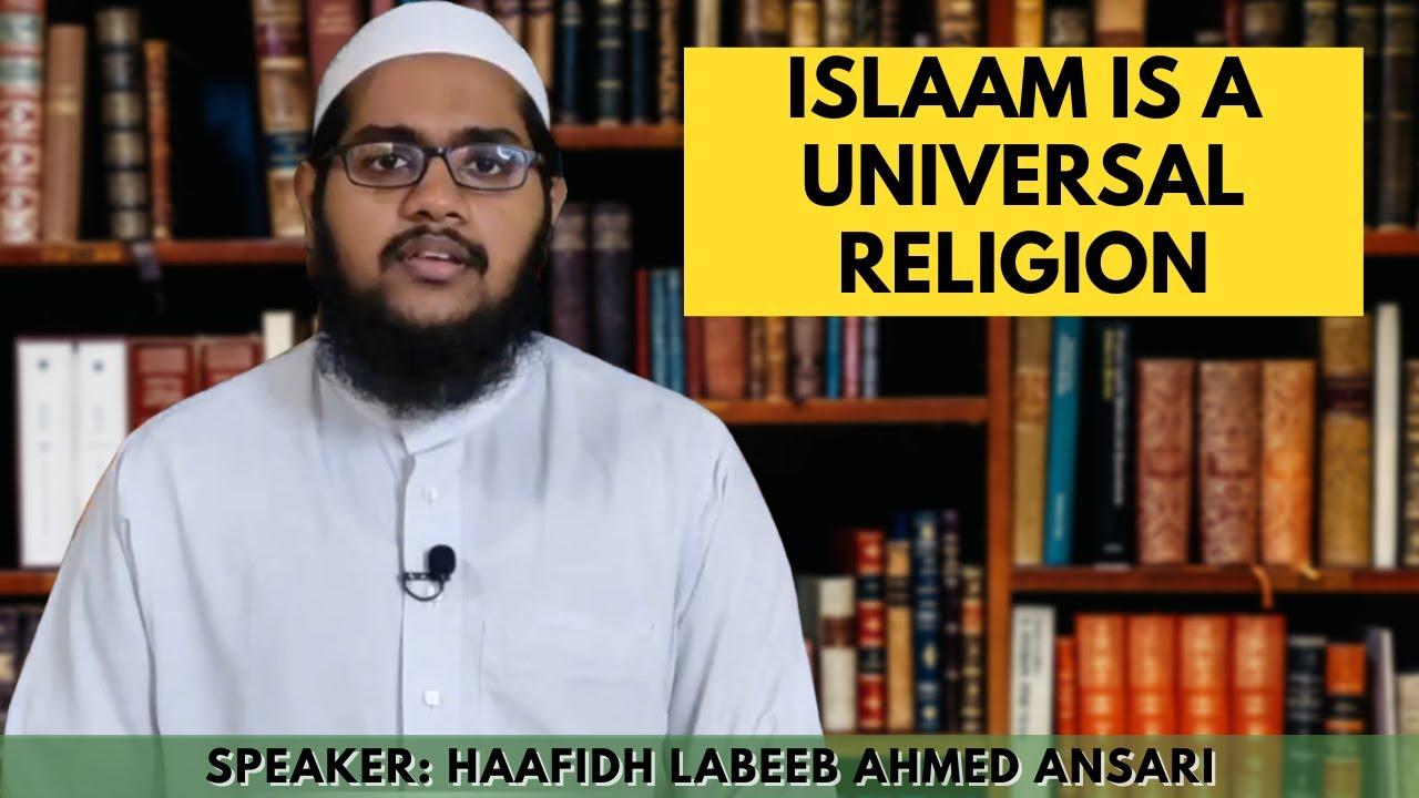 Download Islaam is a Universal Religion | Haafidh Labeeb Ahmed Ansari