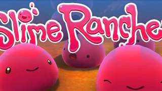 Slime Rancher OST - Reef Relax