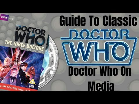 Guide To Classic Who - Doctor Who On Media - Best Ways To Get Doctor Who On Dvd, Blu Ray, And Online