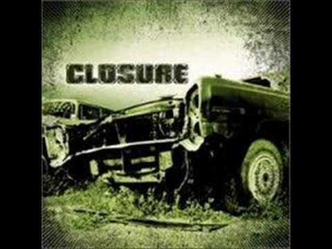 Closure - Look out below