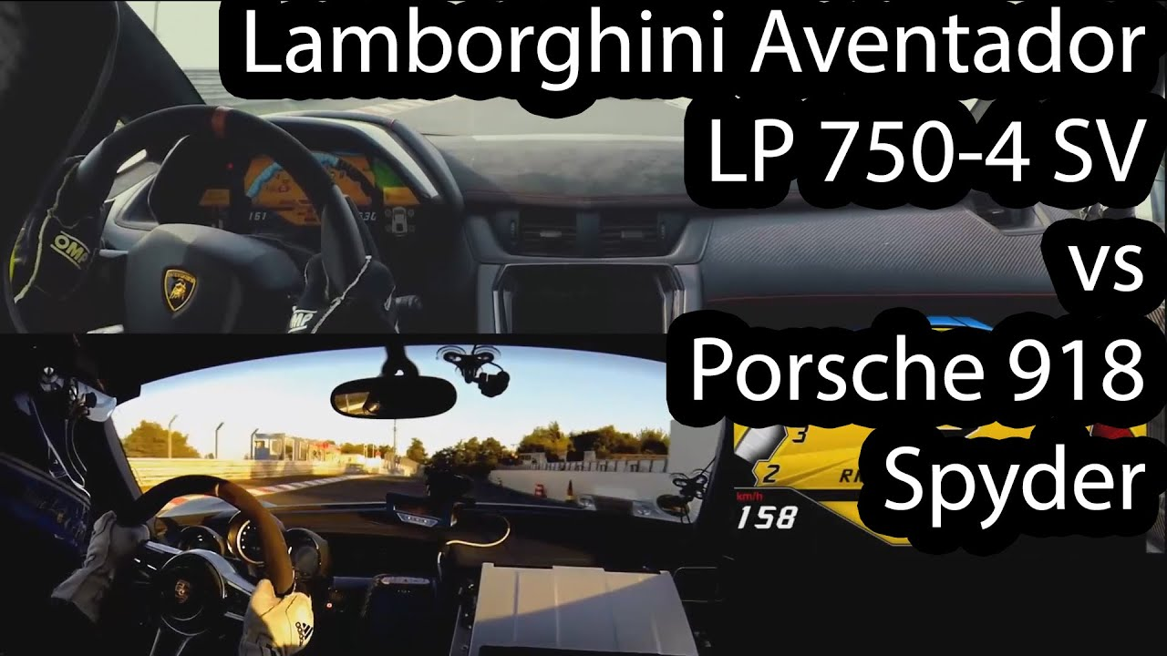 lamborghini aventador lp750 sv vs porsche 918 spyder at n rburgring youtube. Black Bedroom Furniture Sets. Home Design Ideas