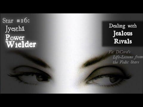 Dealing with Jealous Rivals - Jyeshtha Nakshatra
