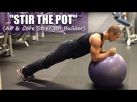 """""""Stir The Pot"""" - TOP Recommended Ab/Core Exercise!"""