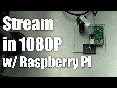 Raspberry Pi: Stream To Youtube / Twitch In Full 1080P