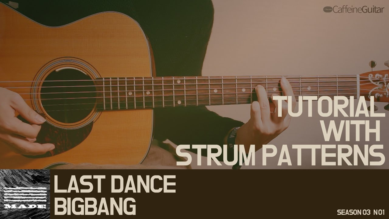 Tutorial Last Dance Bigbang Guitar Cover Lesson Chord Youtube