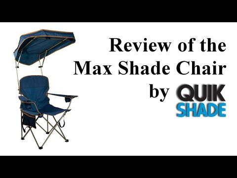 Review of the Max Shade Chair by QuikShade
