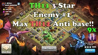 Clash of Clans TH11 3 Star Max TH12 Enemy Number 1 Base! With Bats SPELL and Dragons OMG!